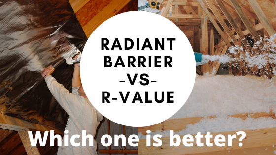 Radiant Barrier or R-value? What if you can only choose one?