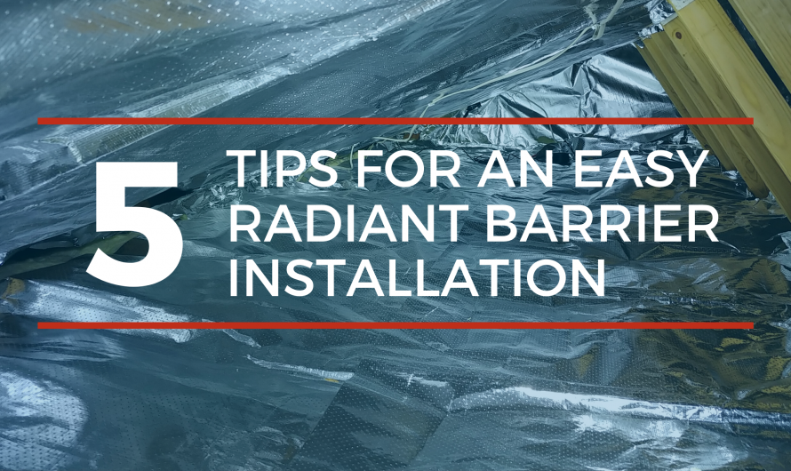 Tips to help your radiant barrier install go smoothly