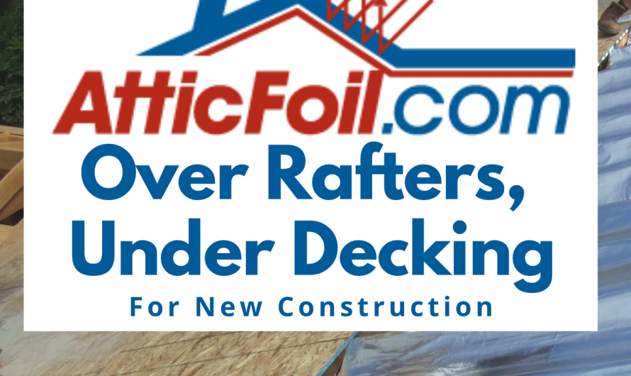 Radiant Barrier for New Construction